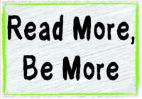 Be More, Read More