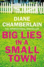 Book cover for 'Big lies in a small town' by Diane Chamberlain