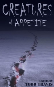 Book cover for 'Creatures of appetite' by Todd Travis'