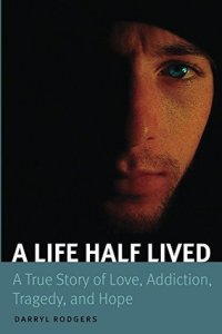 Book cover for 'A life half lived' by Darryl Rodgers