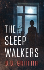 Book cover of the sleepwalkers by B B Griffith