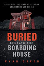 Book cover for 'Buried beneath the boarding house' by Ryan Green