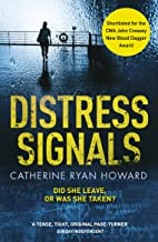 'Distress signals' by Catherine Ryan Howard book cover