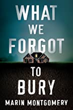 Book cover for 'What we forgot to bury' by Martin Montgomery