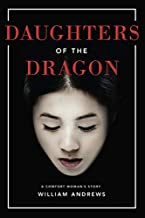 Book cover of 'Daughters of the Dragon' by William Andrews