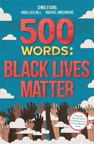 Book cover - 500 Words: Black Lives Matter.