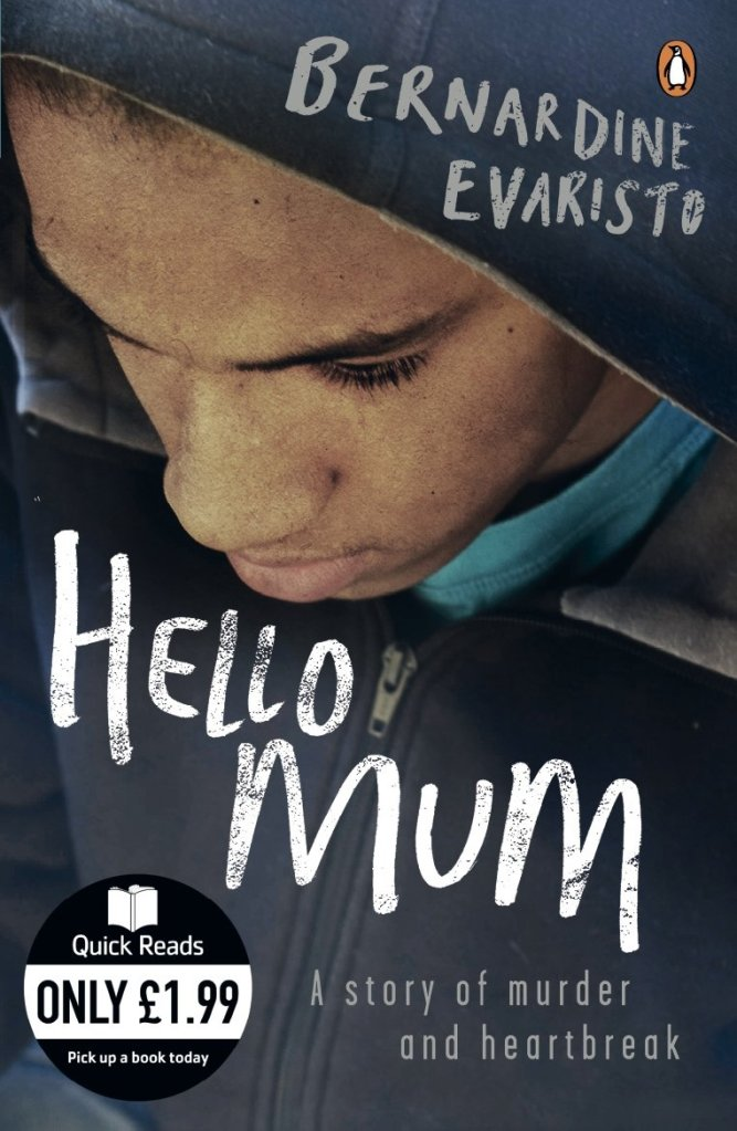 Book cover - Hello Mum by Bernardine Evaristo - a story of murder and heartbreak.
